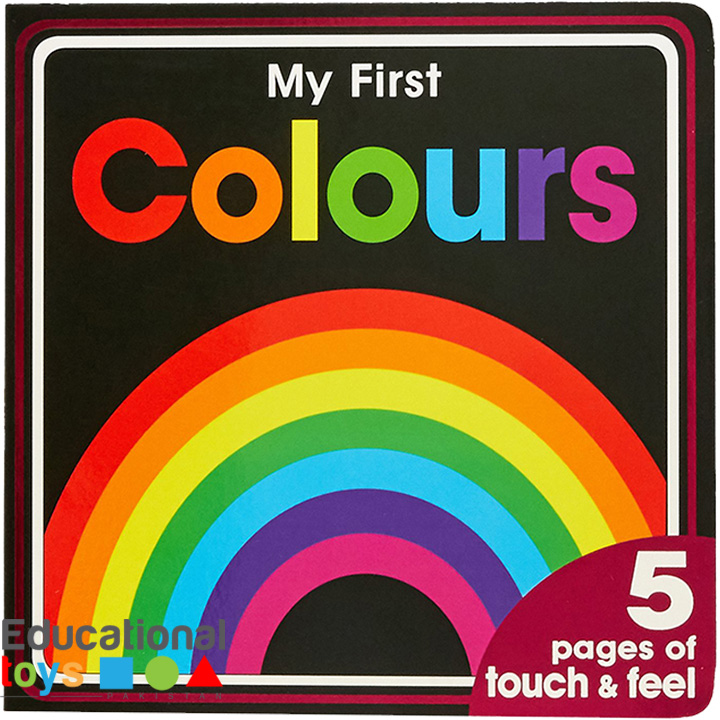 My First Colours – Touch and Feel Board Book