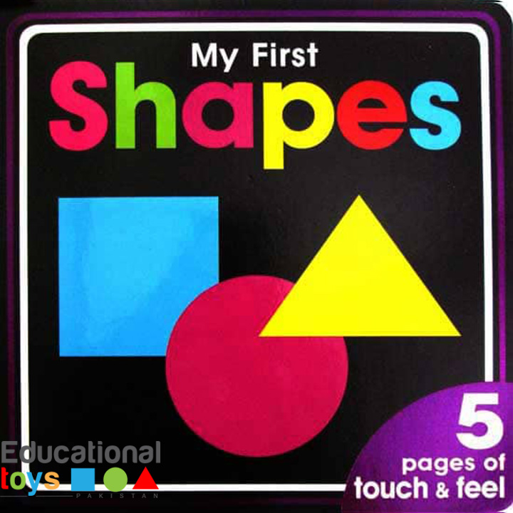 My First Shapes – Touch & Feel Board Book – Stock Clearance (Scratches on the Front Cover)